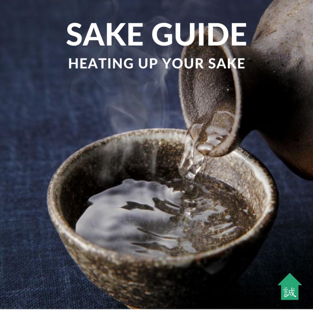 Makoto House | Sake Guide to Heat up Sake