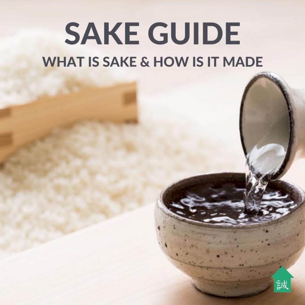 Makoto House Malaysia | Sake Guide what is sake